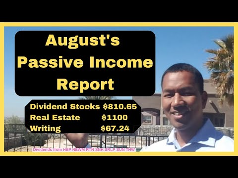August's Passive Income Strategy