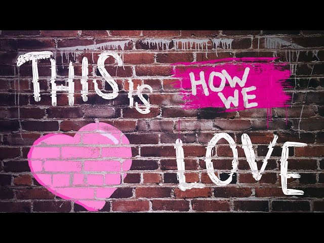 This is Love Part Two with Pastor Brian Clark