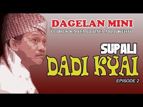 DADY KYAI - DAGELAN MINI SUPALI BAG.2