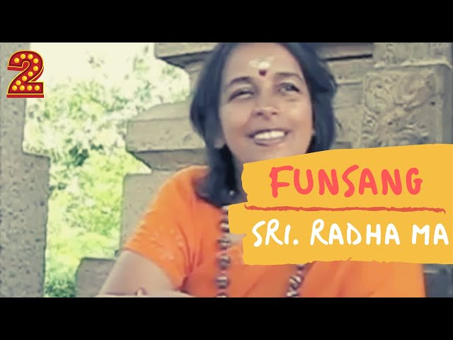 Radha Ma FunSang - Part 2/6