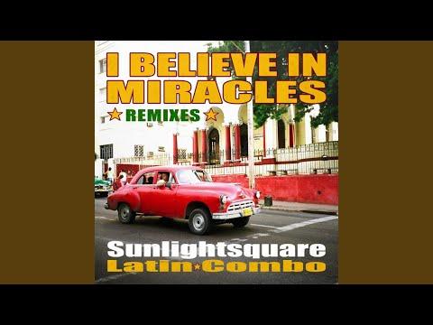 I Believe in Miracles (Original Havana Mix)