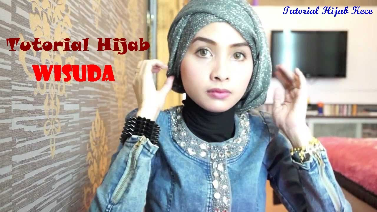 Tutorial Hijab Wisuda Style Beautiful YouTube