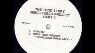 Todd Terry - Rock That Groove (feat Doug Lazy)