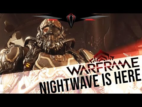 Warframe: NIGHTWAVE IS HERE - Reactions, Impressions, and Concerns thumbnail