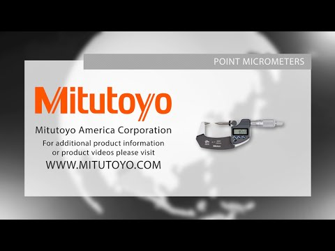 Point Micrometer Demo - Mitutoyo America