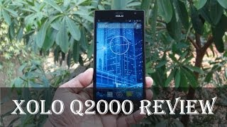 Xolo Q2000 Review: Complete In-depth Hands-on Hardware, Performance, Gameplay, Benchmark, Camera