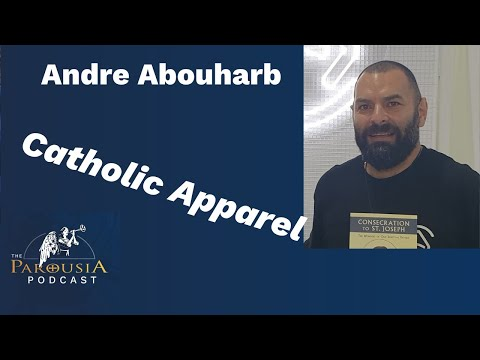 Andre Abouharb: Catholic Apparel