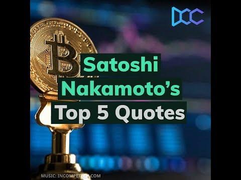 Satoshi Nakamoto's Top 5 Quotes