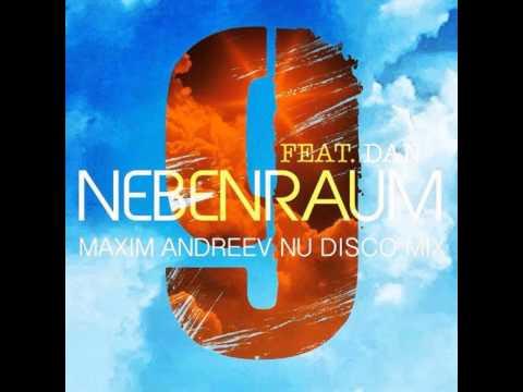 Mixupload Presents: Nebenraum feat. Dan - 9 (Maxim Andreev Nu Disco Mix)