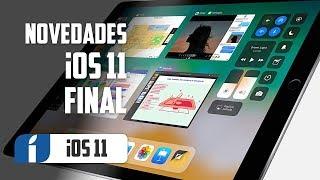 iOS 11 Disponible ¡Conoce todas sus novedades para iPhone e iPad!