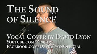 Disturbed - The Sound of Silence - Single-Take Uncut Vocal Cover by David Lyon