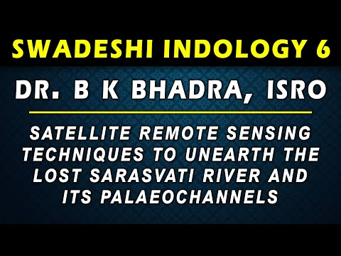 si-6---satellite-remote-sensing-techniques-to-unearth-the-lost-sarasvati-river-&-its-palaeochannels