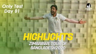 Highlights | Bangladesh vs Zimbabwe | Day 1 | Only Test | Zimbabwe tour of Bangladesh 2020
