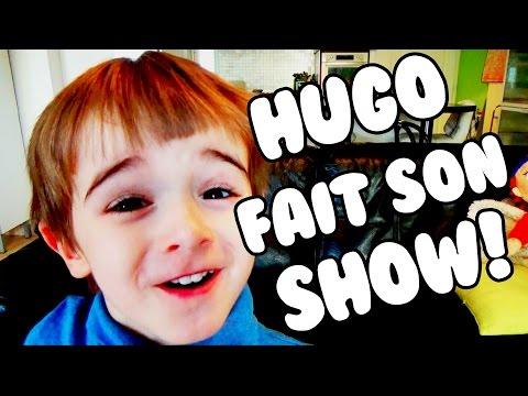 HUGO fait son SHOW 1 : la REBELLION
