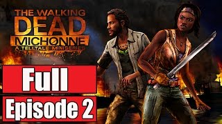 The Walking Dead Michonne Episode 2 Gameplay Walkthrough Part 1 FULL EPISODE (Ending) No Commentary