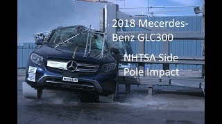 2018-2019 Mercedes-Benz GLC300/GLC43/GLC63 NHTSA Side Pole Impact
