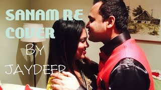 SANAM RE Cover | Reprise Version | Jaydeep Patra Ft. Jinny | Arijit | Mithoon | T-Series