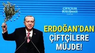 Erdoğan'dan Çiftçilere Müjde!