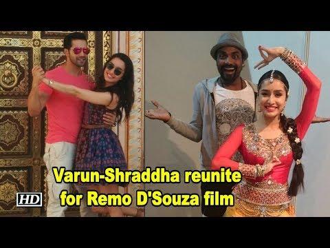Varun - Shraddha reunites for Remo D'Souza film Mp3