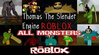 Thomas the Slender Engine All monsters [Roblox]