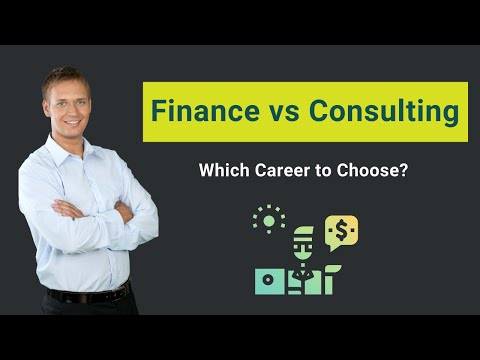 Finance vs Consulting   Which Career to Choose?