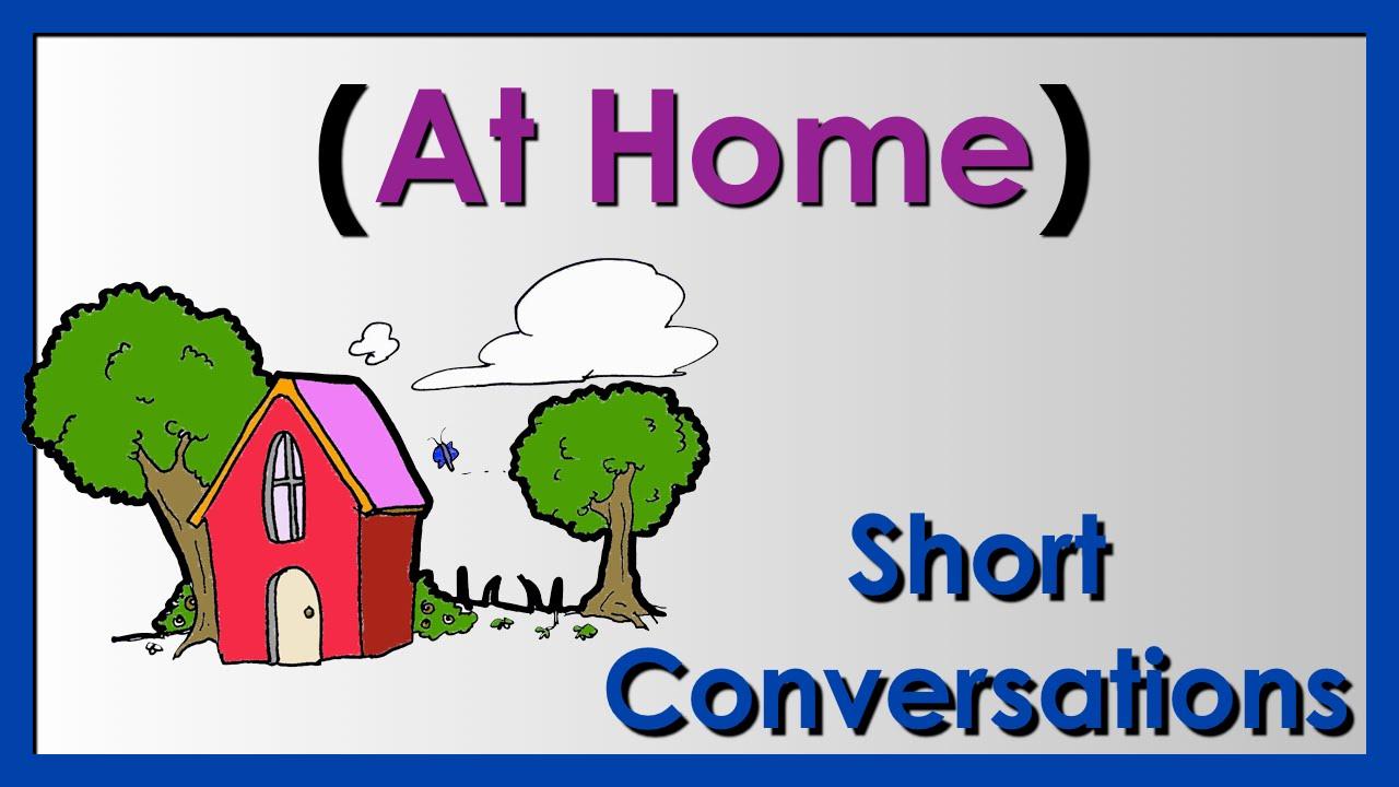 At Home | Easy English Conversation Practice | ESL