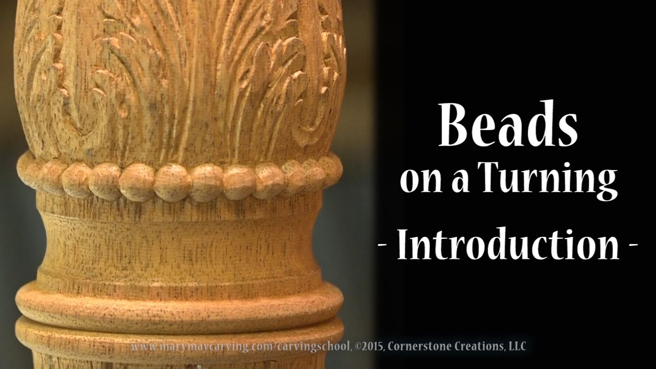 Carving Beads On A Turning Introduction Youtube