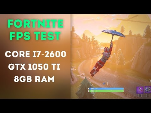 1050 ti fortnite benchmark