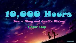 Gambar cover Dan + Shay and Justin Bieber - 10,000 Hours (1 Hour Loop)