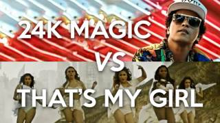 MASHUP | 24K Magic vs That's My Girl (Bruno Mars, Fifth Harmony)