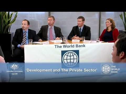 World Bank Praxis Discussion Series - Development & The Private Sector