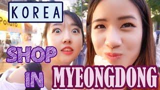 Shopping in KOREA | Myeongdong & Itaewon ft. Sunnydahye, Edward Avila, ChoNunMigookSaram & JoanKeem
