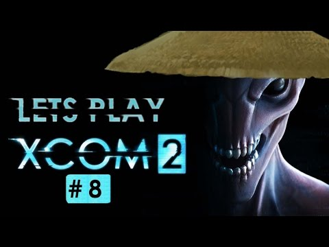 Let's Play XCOM 2 Shen's Last Gift - Part 8 - Too Much Amp