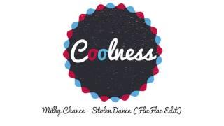 Milky Chance - Stolen Dance (FlicFlac Edit)