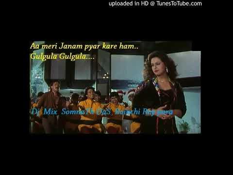 Aa Meri Janam Pyar Kare Ham..Gulgula Gulgula ..Dj SomnaTh Das Boinchi RoyRaRa