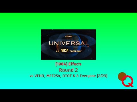 Universal Television 1984 Effects Round 2 vs VEHD, MFE254, DTOT & & Everyone 229