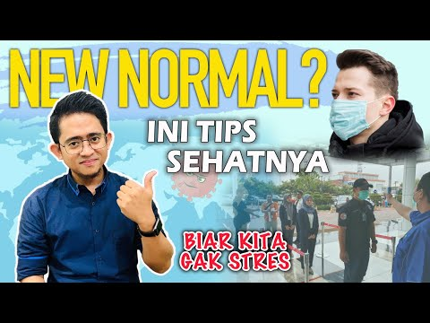 """PANDUAN SEHAT MENGHADAPI ERA """"NEW NORMAL"""" ala Dokter Fikri 