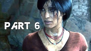 UNCHARTED THE LOST LEGACY Walkthrough Gameplay Part 6 - Asav (PS4 Pro)