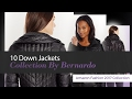 10 Down Jackets Collection By Bernardo Amazon Fashion 2017 Collection
