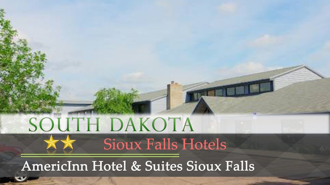 Americinn Of Hartford Americinn Hotel Suites Sioux Falls Sioux Falls Hotels South
