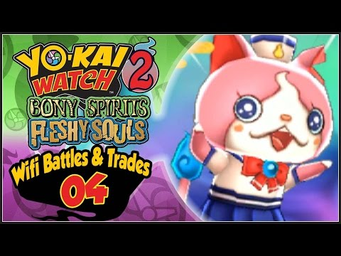 Yo-Kai Watch 2 - Wifi Battles & Trades With Subscribers Part 4! Sailornyan Giveaway!