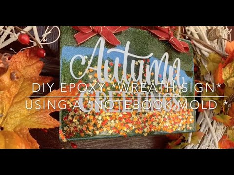 DIY Epoxy *WREATH SIGN* Using a *NOTEBOOK MOLD*