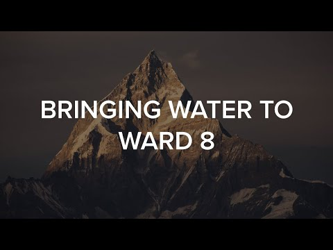 Bringing Water to Ward 8