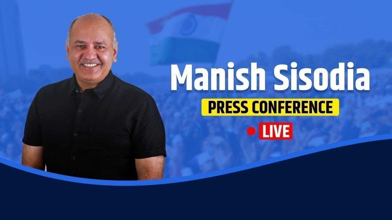 Dy. CM Manish Sisodia: Important Press Conference on Education