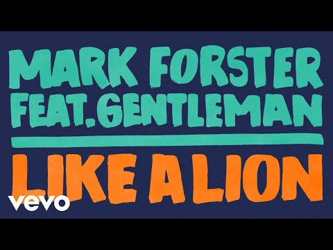 Mark Forster - Like a Lion (Official Audio) ft. Gentleman
