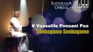 Senbagame Senbagame   Vaasalile Poosani Poo   SP Balasubramaniam   S Janaki   Ilaiyaraaja Official