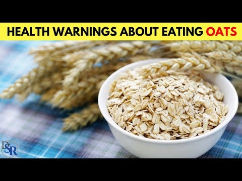 Health Warnings About Eating Oats/Oatmeal, Especially For Breakfast!