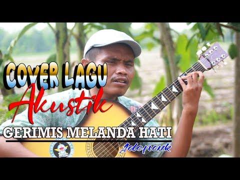 Lagunya Bikin BAPER Abis!!! Gerimis Melanda Hati - Cover Akustik A'deponk - Tunanetra Main Gitar