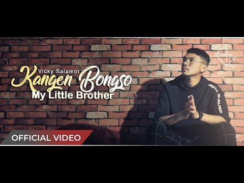 VICKY SALAMOR - Kangen Bongso | My Little Brother - (Official Music Video)