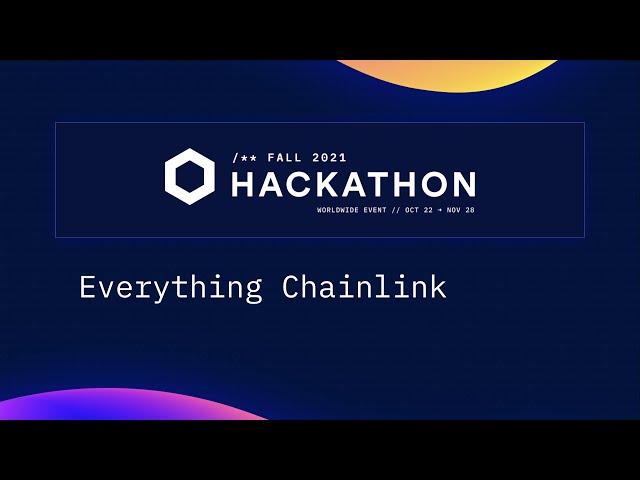 Chainlink Hackathon: Everything Chainlink